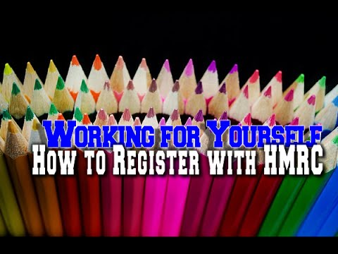 Working For Yourself   How To Register With HMRC