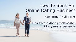 How To Start A Dating Site From Scratch - Make Money Working From Home