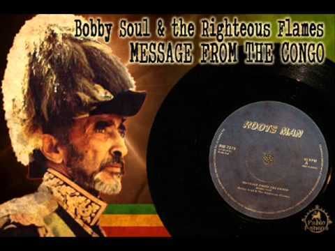 Bobby Soul & The Rigtheous Flame_Message From The Congo