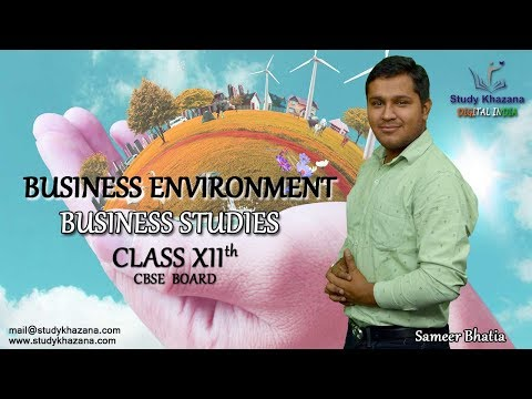 The Importance of Business Environment | Class XII Business Studies by Sameer Bhatia Sir
