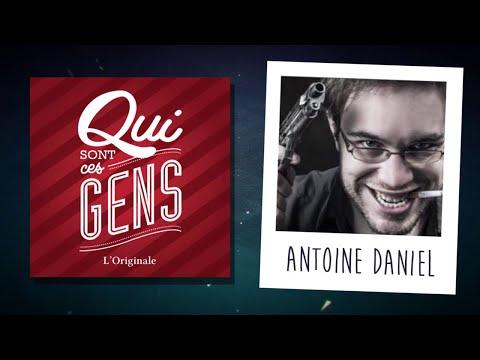 ANTOINE DANIEL, WHAT THE CUT - INTERVIEW - Qui Sont Ces Gens #18