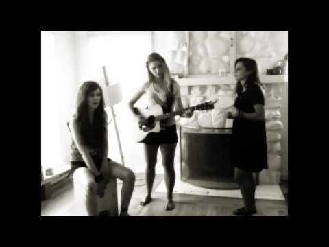 Fix You - Coldplay Cover by Sara Hauser, Kayla Nichols and Julie Vogel