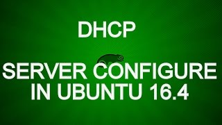 DHCP Server configure in ubuntu 16.4