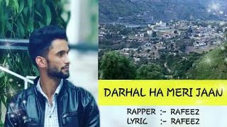 Rafeez malik, darhal rajouri, jammu and kashmir Rap song