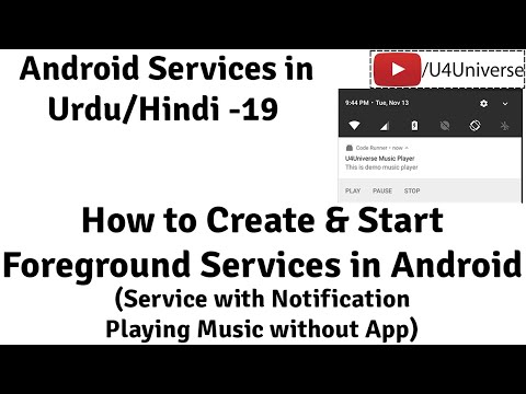 Android Services-19 | How To Create Foreground Service (with Notification) In Android | U4universe