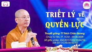 08. Triết lý về quyền lực - TT. Thích Chân Quang