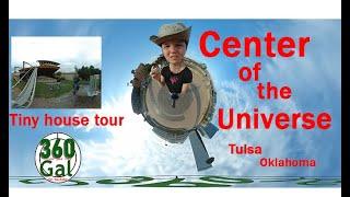Bart's Tiny House Tour And Center Of The Universe Tulsa Ok