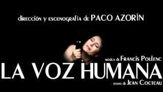 LA VOZ HUMANA, de Poulenc