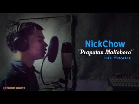 Download Lagu NickChow & Prastafa - Prapatan Malioboro