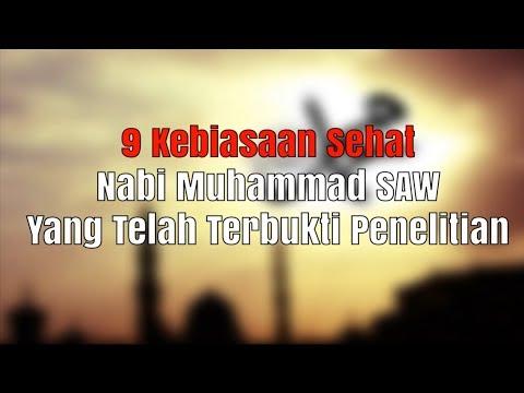 9 Kebiasaan Sehat Nabi Muhammad SAW Yang Terbukti Penelitian #MySharing Mp3