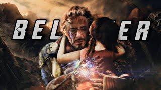 Iron Man || B E L I E V E R