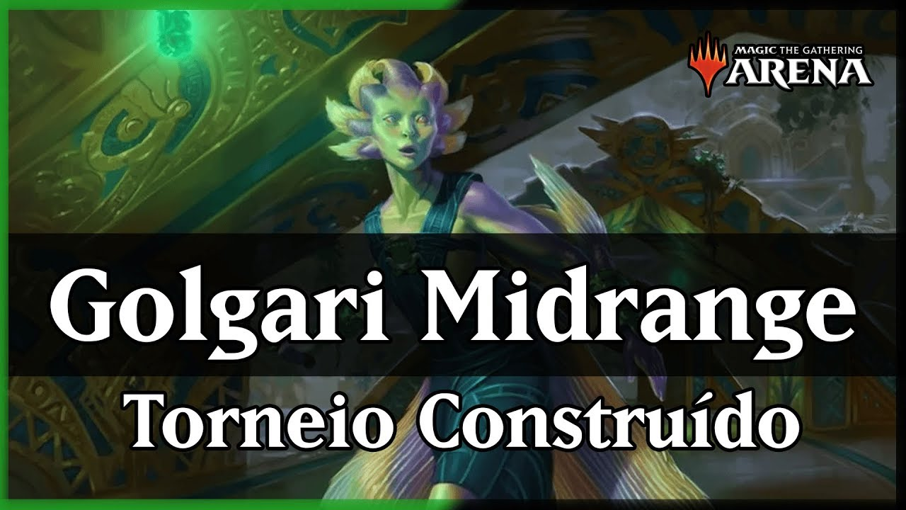 Magic Arena | Golgari Midrange, o melhor deck do formato! (Standard  Constructed)