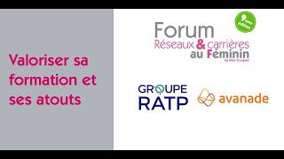 Forum Réseaux et Carrières au Féminin 2021 : Valoriser sa formation…