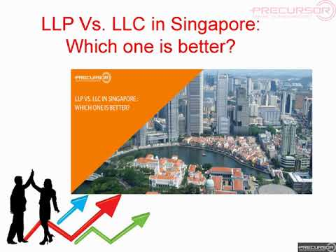 LLP Vs LLC in Singapore Which one is better