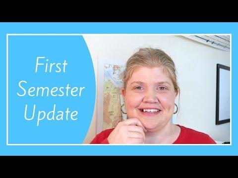 First Semester HOMESCHOOL Update