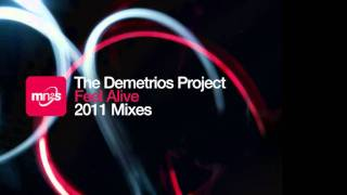 Download The Demetrios Project - Feel Alive (Sean McCabe Remix) MP3 song and Music Video