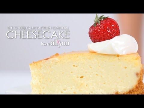 How to Make The Cheesecake Factory Original Cheesecake   MyRecipes