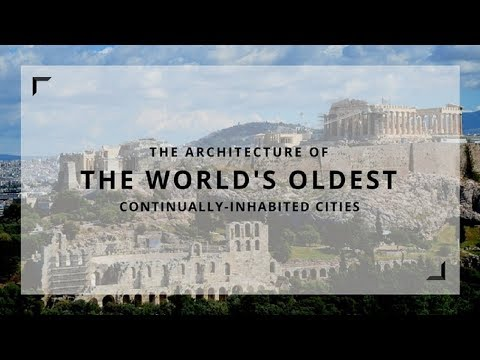 Top12 List Of Oldest Cities In The World