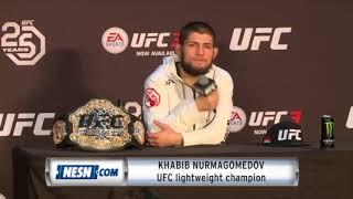 Khabib Nurmagomedov on Conor McGregor: 'We have to fight.'
