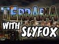 Terraria With SlyFox | Ep.57 | Sunday Marathon!!!