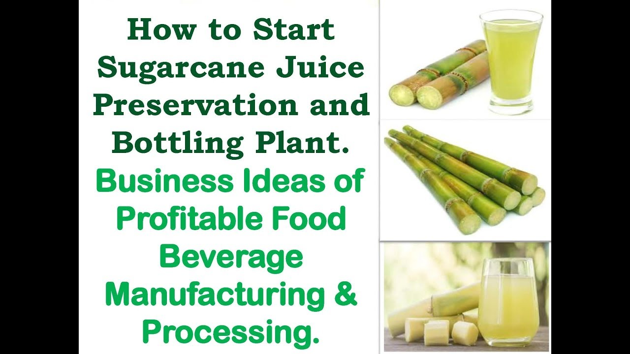 How to Start Sugarcane Juice