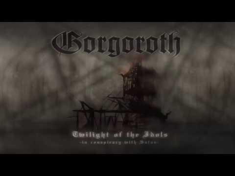 Gorgoroth - Twilight Of The Idols (FULL ALBUM)