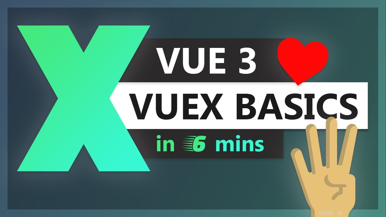 Vuex Basics in Vue 3 with Composition API in 6 minutes