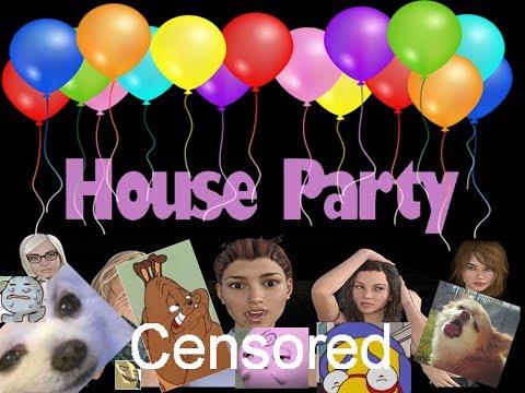 House Party Part 1