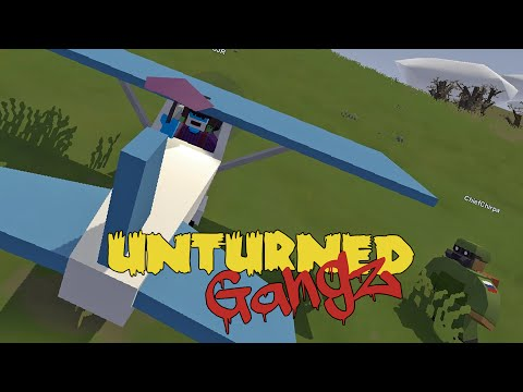 Unturned Russia | GangZ S2 | 12 - SANDPIPER PLANE / ANOTHER ANNUSHKA PLANE / DEADZONE FUN