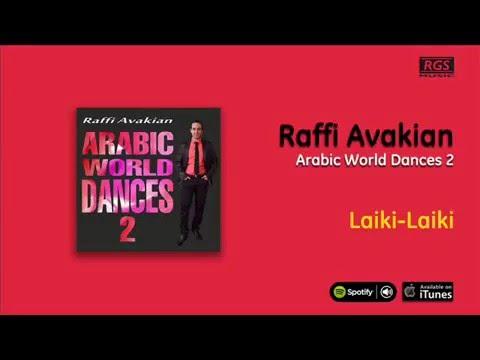 Raffi Avakian / Arabic World Dances 2 - Laiki-Laiki