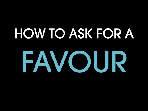 How to ask for a favour