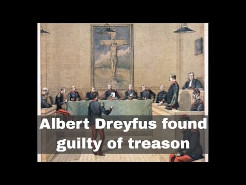 22nd December 1894: Alfred Dreyfus found guilty of treason in France
