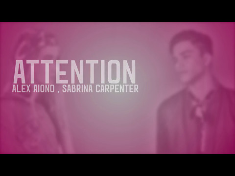 Charlie Puth - Attention Lyrics (Alex Aiono, Sabrina Carpenter Cover)