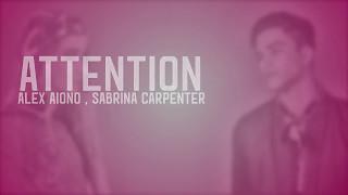 Charlie Puth - Attention Lyrics (Alex Aiono, Sabrina Carpenter Cover)