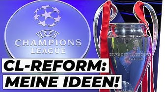 Champions League: Das muss sich ändern! |Analyse