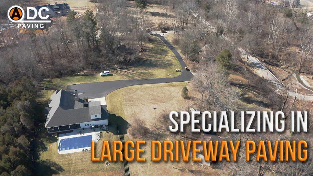 Specializing in Large Driveway Work