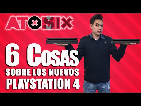 #AtomixSix – 6 cosas sobre los nuevos PS4
