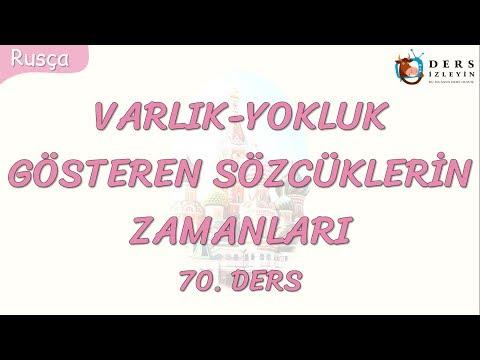 VARLIK-YOKLUK GÖSTEREN SÖZCÜKLERİN ZAMANLARI 70.DERS (RUSÇA)