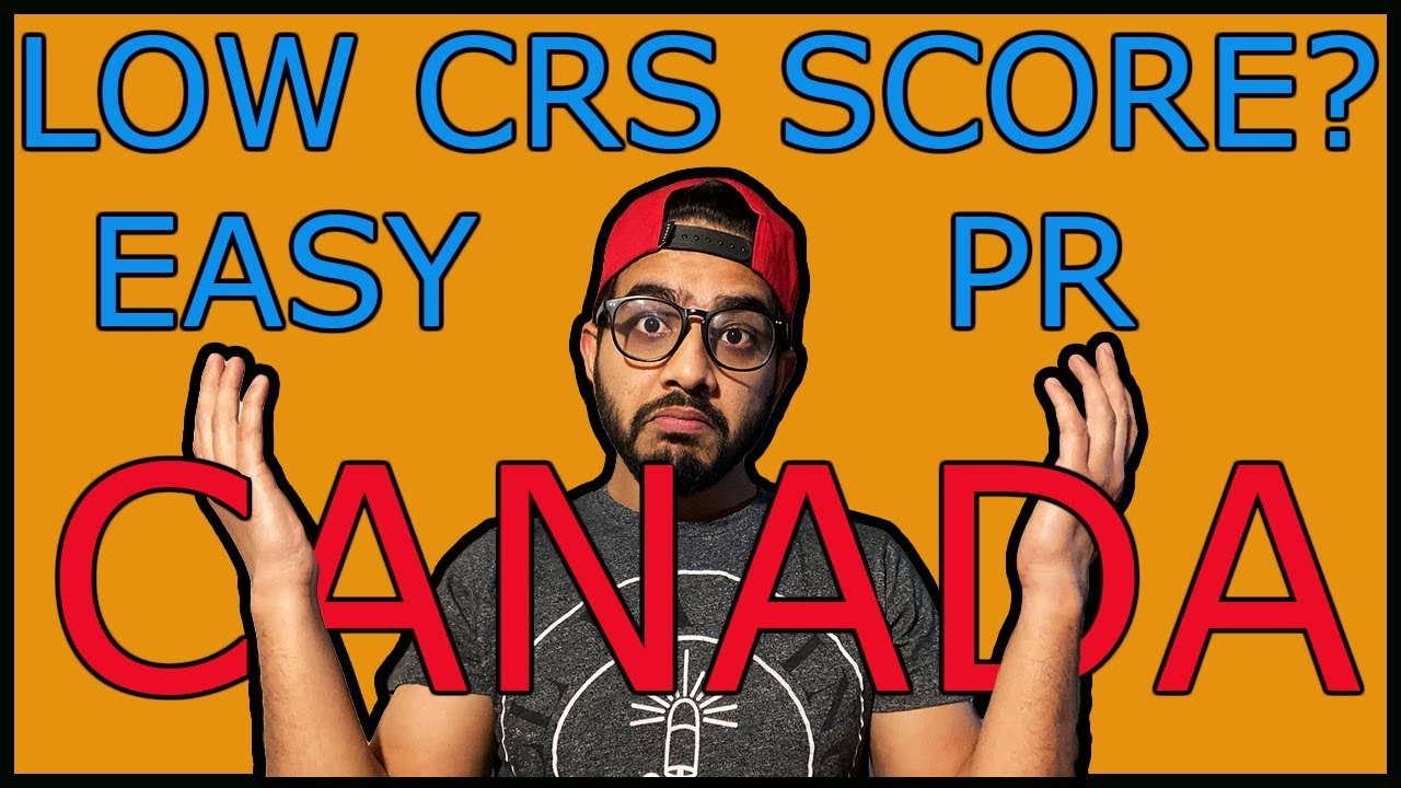 Canada PR with LOW CRS score, Easy PNP trick