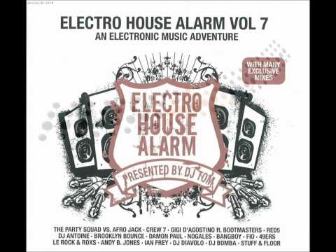 Electro House Alarm Vol. 7 - Bass, Beats & Melody Reloaded