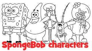 How to draw SpongeBob characters - Patrick, Squarepants, Squidward, Plankton, Mr Krabs, Sandra, Gary