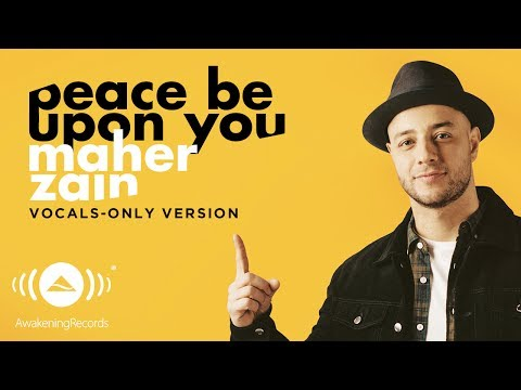 Maher Zain - Peace Be Upon You | ماهر زين| (Vocals Only - بدون موسيقى) | Official Lyric Video