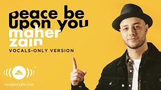 Download Maher Zain - Peace Be Upon You | ماهر زين  | (Vocals Only - بدون موسيقى) | Official Lyric Video