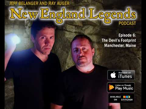New England Legends Podcast 6 - The Devil's Footprint