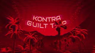 Kontra - Guilt Trip (Official Audio)