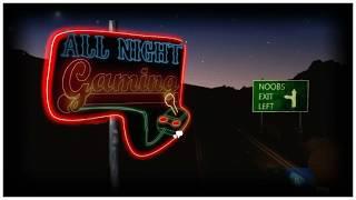 All Night Gaming Highlights