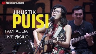 [5.84 MB] Puisi - Jikustik cover by Tami Aulia Live Ft Unique @SILOL