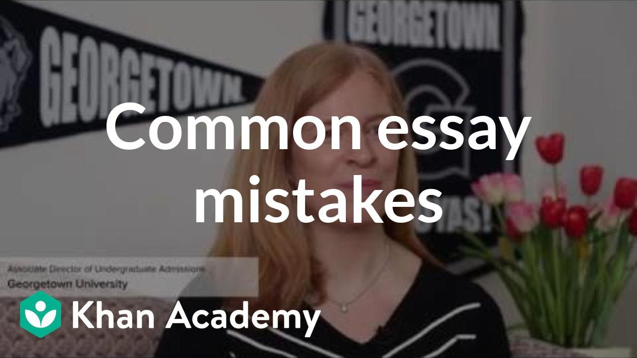 Common application essay help mistakes