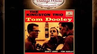 The Kingston Trio   Santy Anno