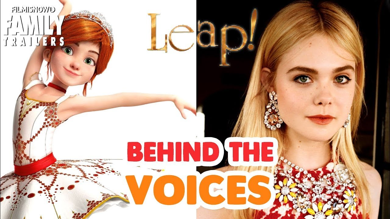 Leap! | Behind The Voices Animated Family Ballerina Movie